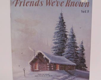 Friends We've Know Vol. 5 by Gene Waggoner
