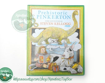 Prehistoric Pinkerton by Steven Kellogg Hardcover 1991 Printing
