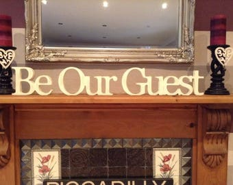 Wooden Wedding Letters - Be Our Guest - 12cm - Georgian Font - joined, Free-standing - various colours and finishes