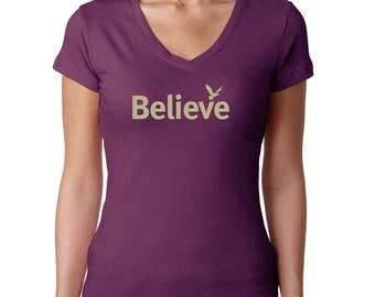 Women's t-shirt | Inspirational shirt | tshirts with sayings | Believe t-shirt | Women's tee | Women's t shirts | Gifts for Her