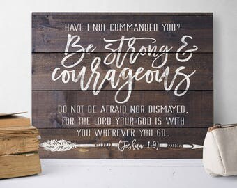 Rustic Bible Verse Signs - Scripture Signs - Bible Verse Art Canvas - Bible Verse Sign - Joshua 1 9 Wall Art - Be Strong And Courageous