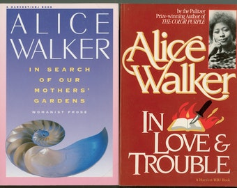"a review on alice walkers in search of our mothers gardens Alice walker's 1974 essay, ""in search of our mothers' gardens,"" begins with a mystery: how did alice walker, a black woman from a poor tenant farm family in georgia, become a writer."