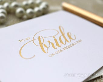 REAL GOLD FOIL Wedding Card to Your Bride or Groom on Your (Our) Wedding Day - Card for Groom, Fiance, Love on Our Wedding Day Notecard CS04