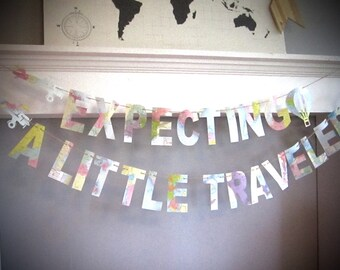 Expecting a Little Traveler, Little Traveler Banner, Map Banner, Banner Made from Real Maps, Pastel Maps, Hot Air Balloon, Vintage Airplane