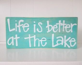 Life is better at the lake - beach decor - rustic sign- aqua