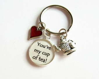 You're My Cup of Tea Charm Keychain, Heart Charm Keyring, Anniversary Gift for Wife, Fun Gift for Girlfriend, Best Friend Gift