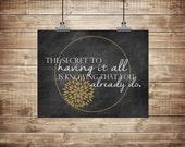 "Instant Download, ""The secret to having it all"" Chalkboard, Digital File, 8x10"