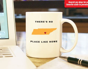 Tennessee TN Coffee Mug Cup, No Place Like Home, Gift Present, Wedding Anniversary, Personalized Color, Custom Location, Nashville, Memphis
