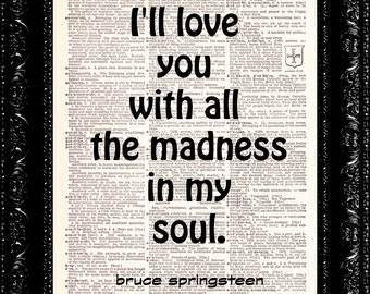 Bruce Springsteen song lyric art, Bruce Springsteen, Dictionary art print, music print, the boss, born to run, madness of my soul,
