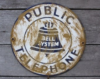 Reproduction Porcelain Metal Sign Bell System Public Telphone Sign Vintage Look Distressed Antique Aged to look Old Rustic Advertising