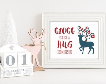 Glogg is like a hug from the inside Christmas Printable – Instant Download  – Winter Quote Wall Art – Red – Blue – Reindeer - Swedish