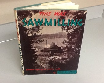 Sawmilling Book Western Mills Ralph Andrews