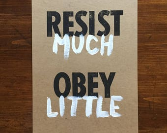 Resist Much Letterpress Print