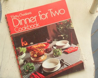 1973 Betty Crocker Cookbook - Dinner for Two