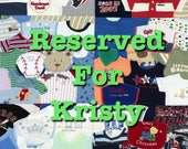 Memory Quilt ~ Reserved for Kristy