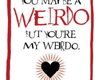 My weirdo cool Valentine/ Anti-Valentine/ birthday card