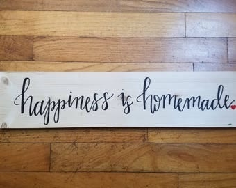 Happiness is Homemade wooden sign, wooden sign for family, pine wood handwritten sign, rustic farmhouse sign