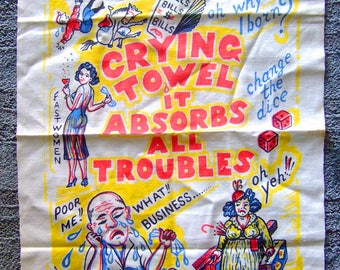 "Vintage 60's ""Crying Towel to absorb all Troubles"" Great Graphics Mid Century kitsch"