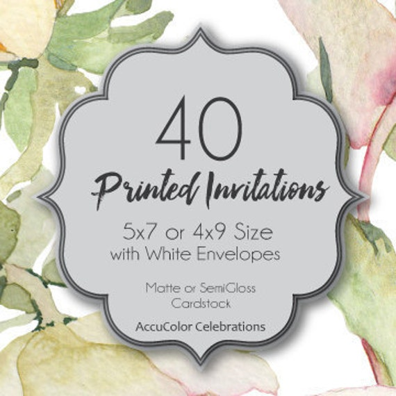 Invitation PRINTING 40 Custom, 5x7 or 4x9 print service, fast print, wedding, anniversary, shower, birthday invites & envelopes