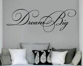 Dream Big Custom Vinyl Decal