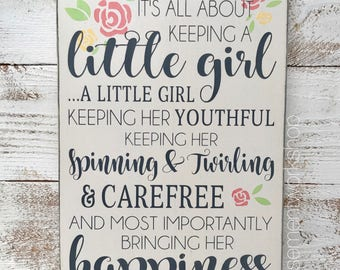 Little girl hand painted wood sign - m2m matilda jane - MJ decor - it's about keeping a little girl a little girl - girl's room decor