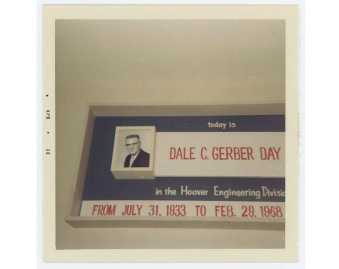"""Vintage Snapshot Photo: """"Today Is Dale C. Gerber Day in HOOVER Engineering Division""""1968 (73558)"""