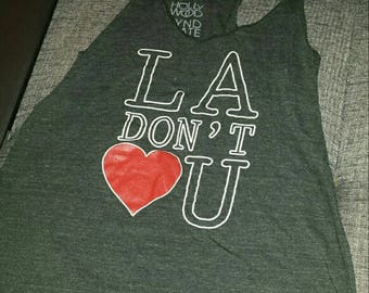 LA graphic tee/ Don't Love Me Hollywood Tee