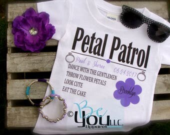PETAL PATROL; petal patrol shirt; flower girl dress; flower girl gift; flower girl shirt; wedding party gifts; wedding party shirts