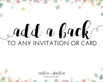 Add On:  Add a BACK to any Invitation, Note Card or Party Package