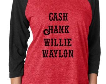 Cash Hank Willie Waylon Raglan