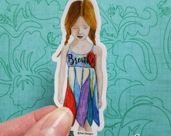 """Vinyl Art Sticker of inspirational """"Breathe"""" printed from whimsical drawing of girl. Decal for Scrapbook, Planner, Laptop, Journal"""