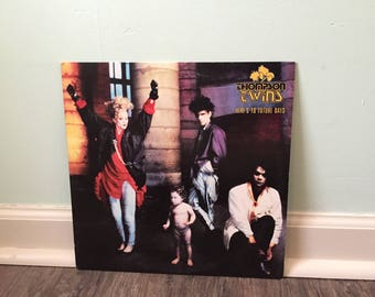 """Thompson Twins """"Here's to Future Days"""" vinyl record"""