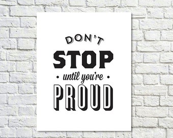 BUY 2 GET 1 FREE Typography Poster, Black White Poster Decor, Inspirational Poster, Office Decor, Motivation, Type Wall Art, Don't Stop