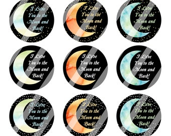 INSTANT DOWNLOAD / I Love You to the Moon and Back / Digital Bottle Cap Image Sheet / 1 Inch Circles / 4x6 Collage Sheet / # BC037