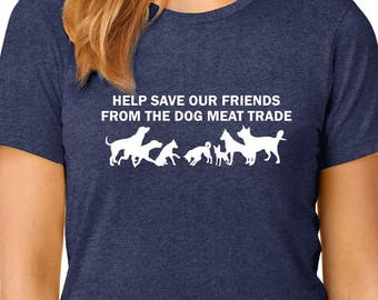 Raise Awareness About the Dog Meat Trade T-Shirt