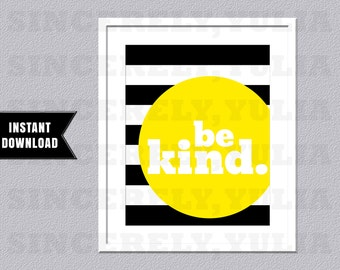 BE KIND Wall Art Printable Poster - Wall Art Printable Poster - Home Decor - Nursery Room - 7 Sizes - Instant Download - Jpg