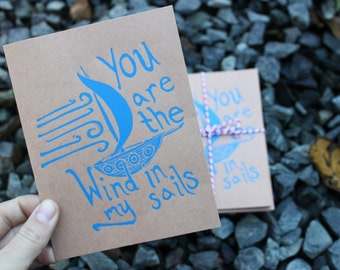 You Are The Wind In My Sails Greeting Card