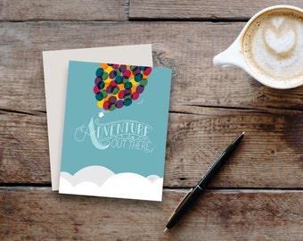 Adventure is Out There // UP inspired greeting card / blank inside