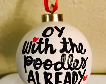 Ornament- hand-painted Gilmore Girls- oy with the poodles already- stocking stuffer - gilmore girls gift- gilmore girls- oy with the poodles
