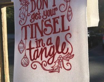 Don't Get Your Tinsel in a Tangle Christmas Flour Sack Dishtowel-Towel-Kitchen-Embroidered