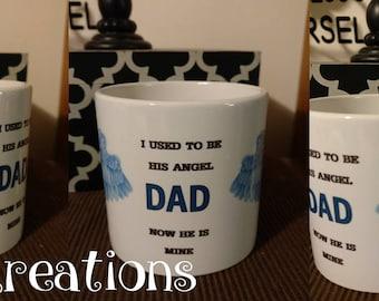 I use to be his/her  angel now he/she is mine mug