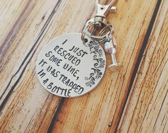 I just rescued some wine, it was trapped in a bottle keychain, funny gift for friend, wine quote, gifts under 15 dollars, wine charm, gift