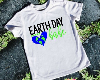 Earth Day babe, Earth Day, Save the planet, planet Earth, Earth