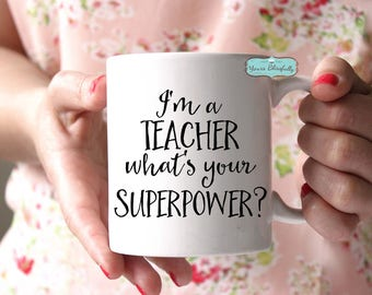 SALE Teacher Mug, Thank You Teacher,  Personalised Teacher Mug, Teacher Gift, Teacher Superpower, Personalised School Mug, Teacher Christmas