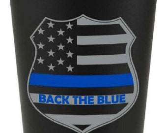 Back The Blue Thin Blue Line Matte Black Stainless Steel Pint Cup SKU: GW691