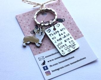 Corgi gift, Hand Stamped, Key Ring, Come home to a corgi,  Corgi,  dog lover gift, gift for him, gift for her,