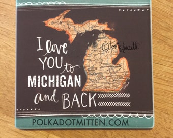 Love You to Michigan and Back Coaster