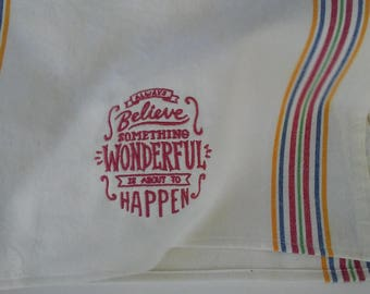 Inspirational Quote Flour Sack Dish Towels - set of two