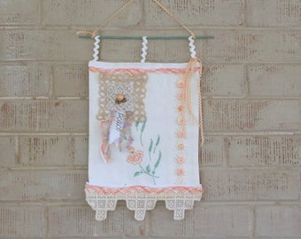"""Banner or Prayer Flag,""""Peace""""- Made From Repurposed Vintage Linens, Lace and Trim with Peach Colored Accents"""