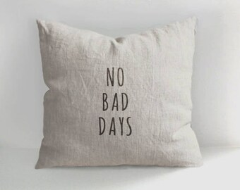No Bad Days pillow - Hand Drawn Linen Pillow Cover - Decorative Pillow Cover - Cushion - Natural linen - Linen Pillow - Linen cushions